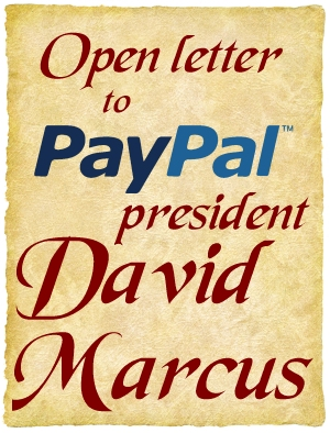 Serious @PayPal Problems + Open Letter to @DavidMarcus - Mirasee