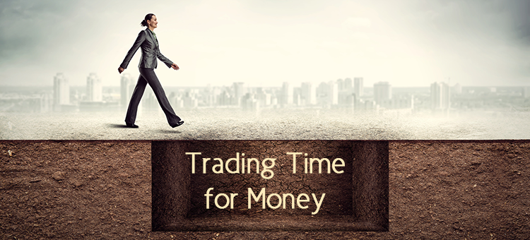 trading time for money trap