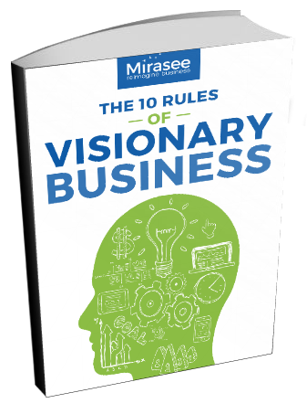 3 Rules of Visionary Business