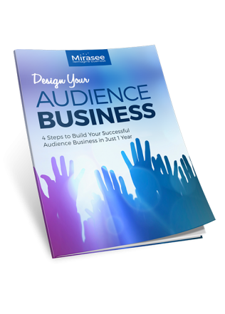 Design Your Audience Business