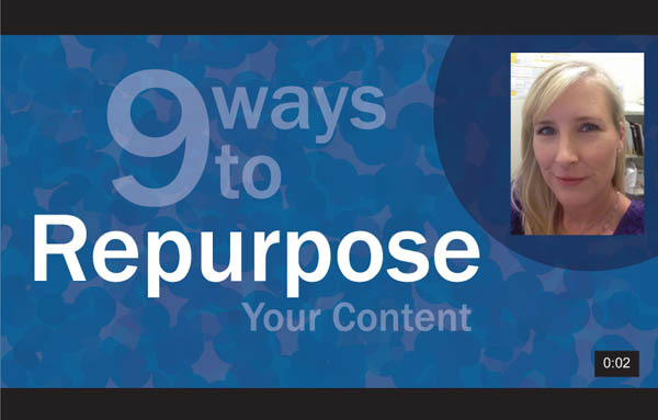 9 ways to repurpose your content