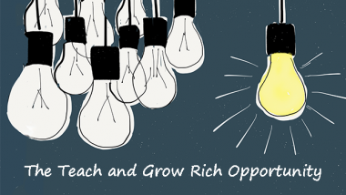 Teach and Grow Rich Opportunity