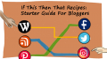 If This Then That Recipes: A Starter Guide For Bloggers