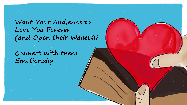 connect emotionally with your audience 1