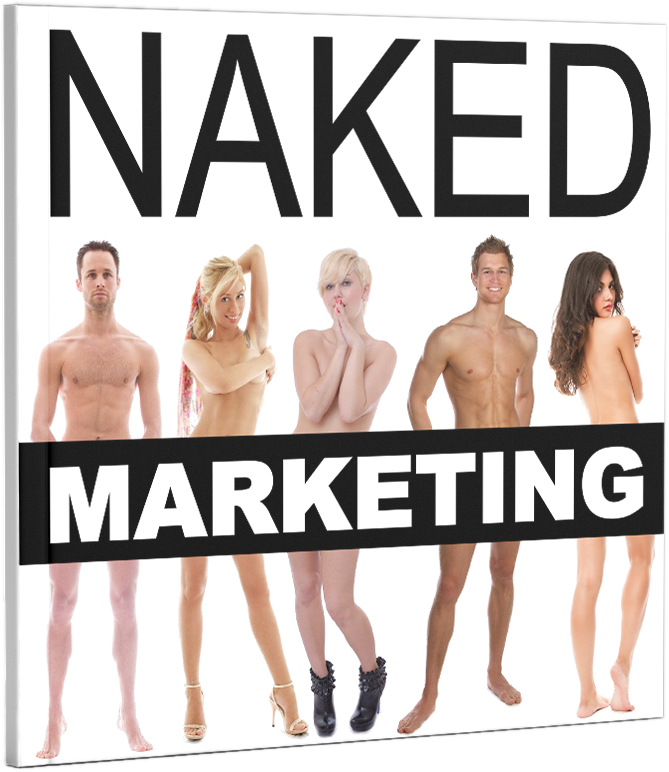 Naked Marketing Manifesto