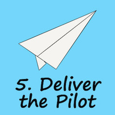 Deliver the pilot course