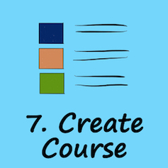 Step 7. Create the online course