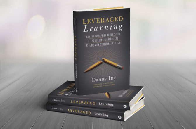 Leveraged Learning by Danny Iny