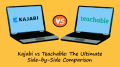 Kajabi vs. Teachable: The Ultimate Side-by-Side Comparison