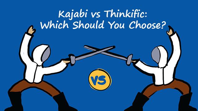 Kajabi vs Thinkific