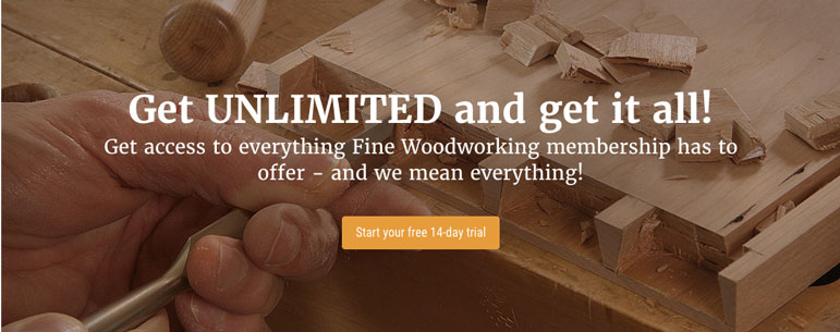 Fine Woodworking Unlimited Membership Site