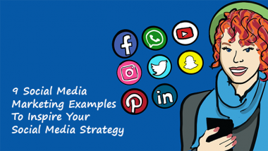 9 Social Media Marketing Examples