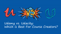 Udemy vs. Udacity: Which is Best for Course Creators?
